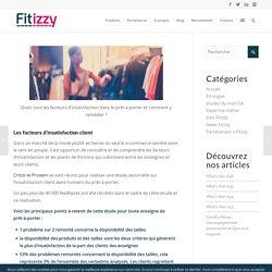 Les facteurs d'insatisfaction dans le prêt-à-porter - Le blog Fitizzy