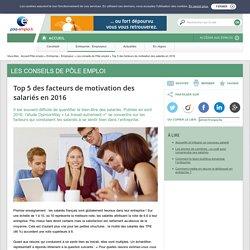 Top 5 des facteurs de motivation des salariés en 2016