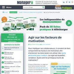 Facteurs de motivation : trouver les bons outils pour motiver