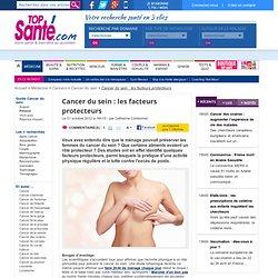 Cancer du sein : les facteurs protecteurs