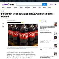 Soft drink cited as factor in N.Z. woman's death: reports