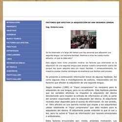 Factores que afectan... - Adquisición de una segunda lengua: Inglés
