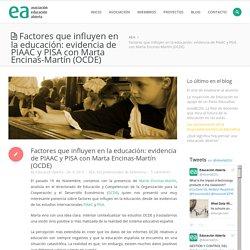 Factores que influyen en la educación: evidencia de PIAAC y PISA con Marta Encinas-Martín (OCDE)