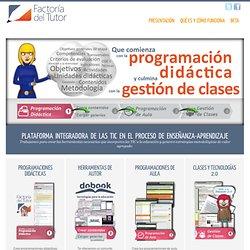 Factoría del Tutor. Una plataforma para integrar las TIC en el ámbito educativo.