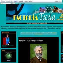 Factoria Tecela: = Escritores en el Cine ( Julio Verne) 12