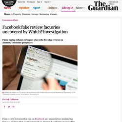 Facebook fake review factories uncovered by Which? investigation