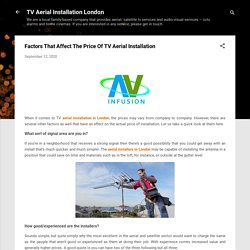 Factors That Affect The Price Of TV Aerial Installation