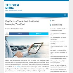 Key Factors That Affect the Cost of Managing Your Fleet