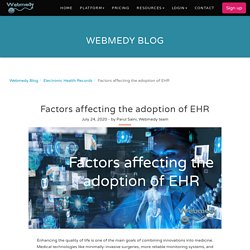 Factors affecting the adoption of EHR