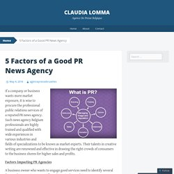 5 Factors of a Good PR News Agency