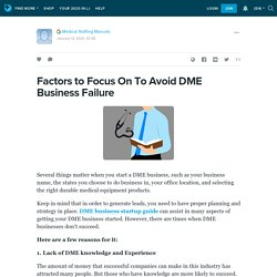 Factors to Focus On To Avoid DME Business Failure: ext_4802533 — LiveJournal