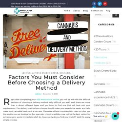 Factors That Can Help You Choose a Delivery Method