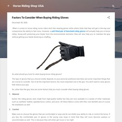 Factors To Consider When Buying Riding Gloves