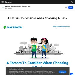 4 Factors To Consider When Choosing A Bank on Behance