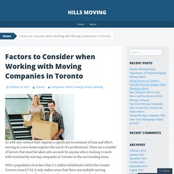 Factors to Consider when Working with Moving Companies in Toronto