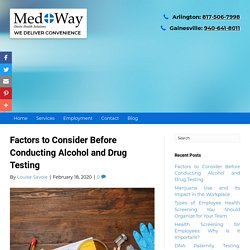 Factors to Consider Before Conducting Alcohol and Drug Testing