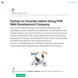 Factors to Consider before hiring PHP Web Development Company