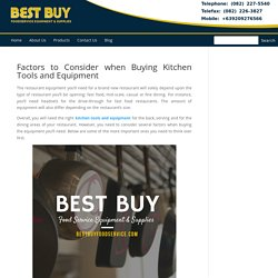 Factors to Consider when Buying Kitchen Tools and Equipment