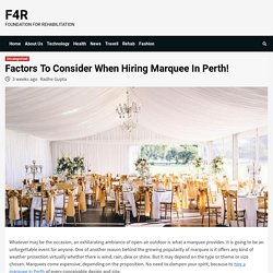 Factors To Consider When Hiring Marquee In Perth! - F4R