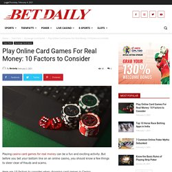 10 Factors to Consider When Playing Online Card Games