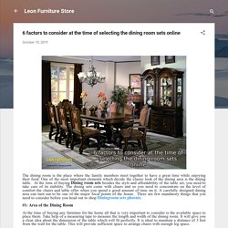 6 factors to consider at the time of selecting the dining room sets online