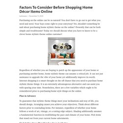 Factors To Consider Before Shopping Home Décor Items Online