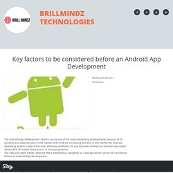 Key factors to be considered before an Android App Development