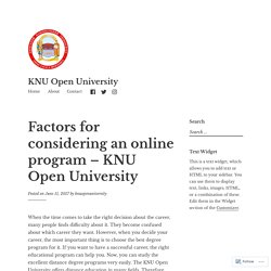 Factors for considering an online program – KNU Open University – KNU Open University