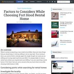 Factors to Considers While Choosing Fort Hood Rental Home