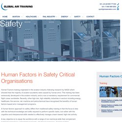Human Factors in Safety Critical Organisations