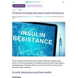 5 Factors that May Decrease Insulin Resistance
