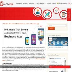 10 Factors That Ensure An Excellent UX For Your Business App