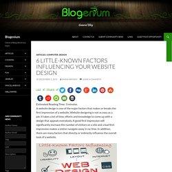 6 Little-Known Factors Influencing Your Website Design