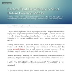 Factors That Bank Keep In Mind Before Lending Money