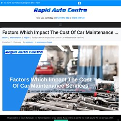 Factors Which Impact The Cost Of Car Maintenance Services