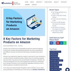 8 Key Factors for Marketing Products on Amazon