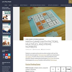 Math Games with Factors, Multiples, and Prime Numbers