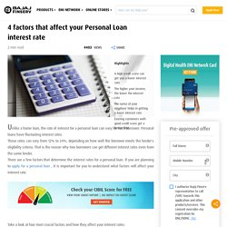 4 Unseen Factors That Affect Your Personal Loan Interest Rate