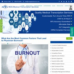 What Are the Most Common Factors That Lead to Physician Burnout?