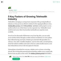 5 Key Factors of Growing Telehealth Industry – Kool MD – Medium