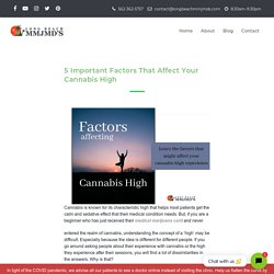 5 Factors That Can Affect Your Cannabis High