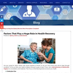 Factors That Play a Huge Role in Health Recovery