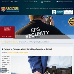 2 Factors to Focus on When Upholding Security at School