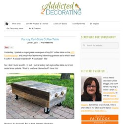 Factory Cart-Style Coffee Table - Addicted 2 Decorating®