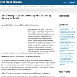 The Factory – Online Branding and Marketing Agency in Leeds