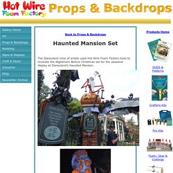 Hot Wire Foam Factory - Disneyland Haunted Mansion Set
