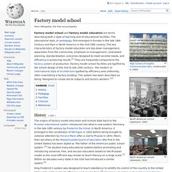 Factory model school - Wikipedia