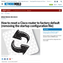 How to reset a Cisco router to factory default (removing the startup configuration file)