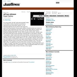 Jazz Albums: Hype FactoryJef Lee Johnson — By Hilarie Grey