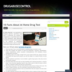 10 Facts About At Home Drug Test